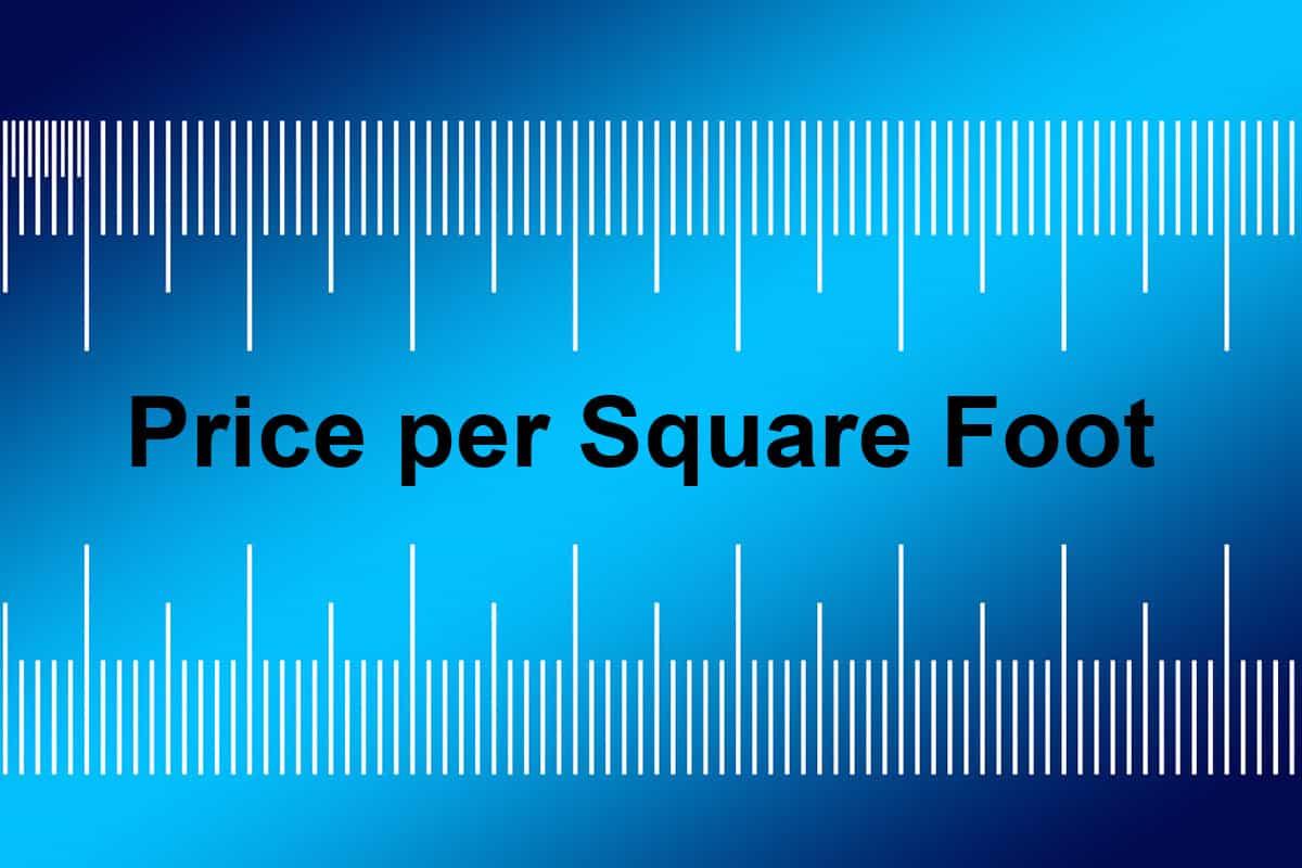 Price Per Square Foot